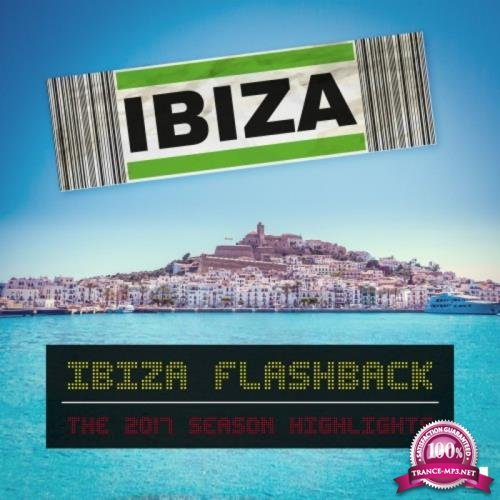 Ibiza Flashback (The 2017 Season Highlights) (2017)