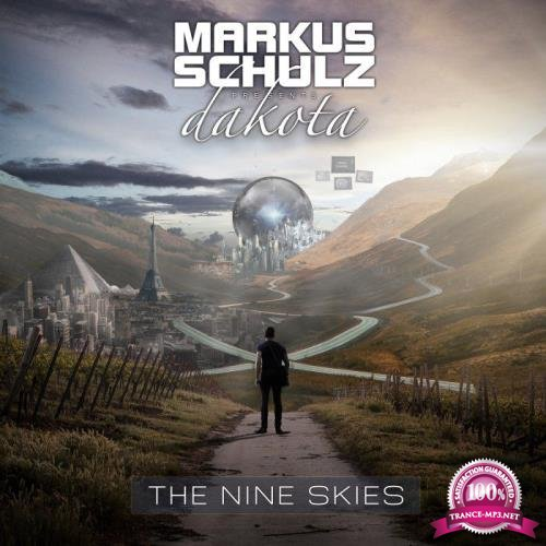 Markus Schulz & Dakota - The Nine Skies (2017) FLAC