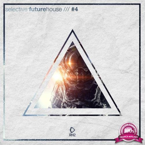 Selective Future House, Vol. 4 (2017)