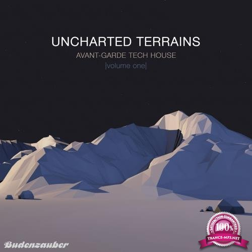 Uncharted Terrains, Vol. 1-Avant-Garde Tech House (2017)