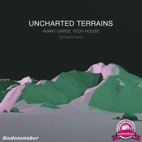 Uncharted Terrains, Vol. 2-Avant-garde Tech House (2017)