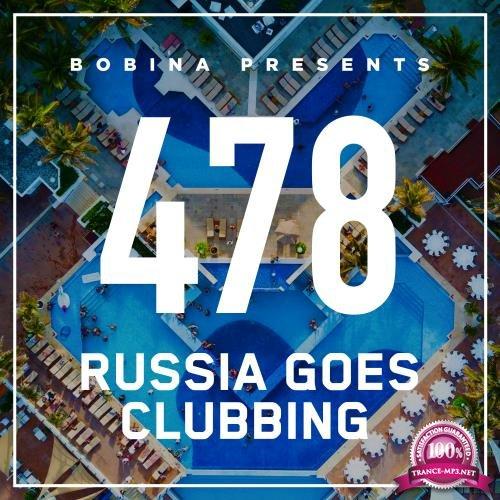Bobina - Russia Goes Clubbing 478 (2017-12-09)