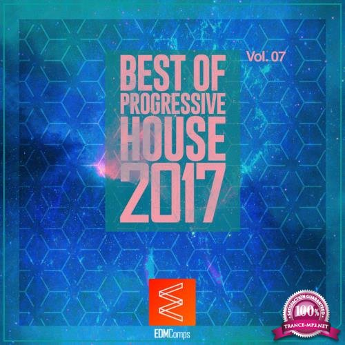 Best of Progressive House 2017 Vol. 07 (2017)