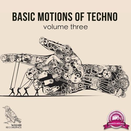 Basic Motions of Techno, Vol. 3 (2017)