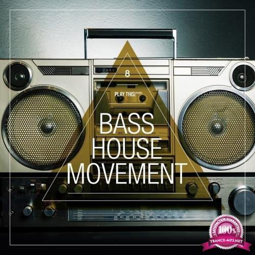 Bass House Movement, Vol. 8 (2017)