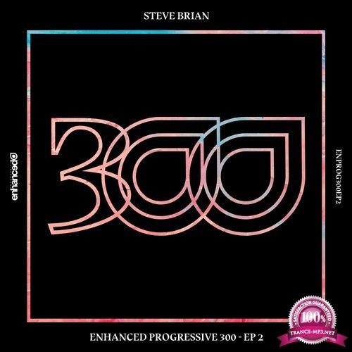 Arty, Axis, Steve Brian, David Berkeley, Suncatcher - Enhanced Progressive 300 EP 2 (2017)