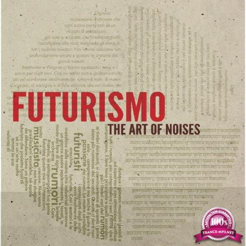 Futurismo - The Art Of Noises (2017)
