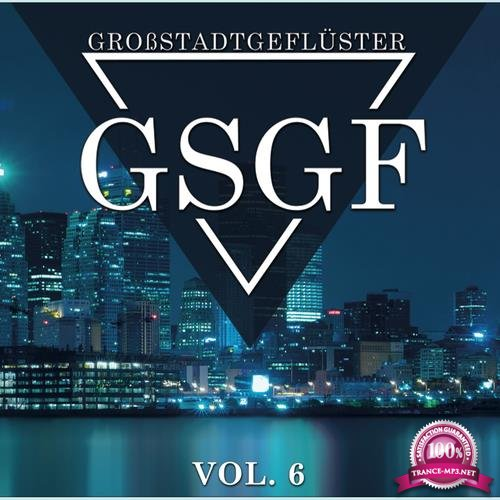 Grossstadtgefluester Vol  6 (2017)