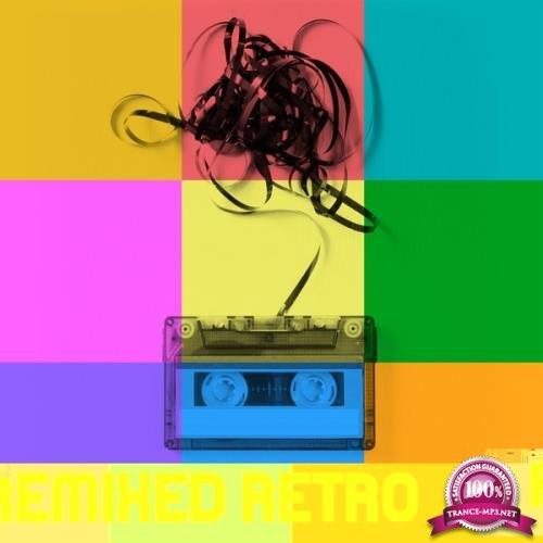 Remixed Retro (2017)