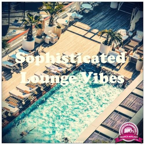 Sophisticated Lounge Vibes (2017)