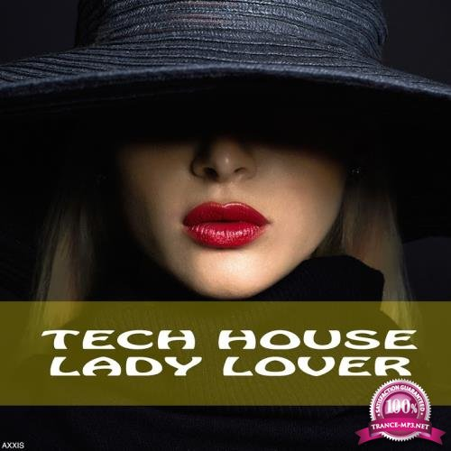 Tech House Lady Lover (2017)