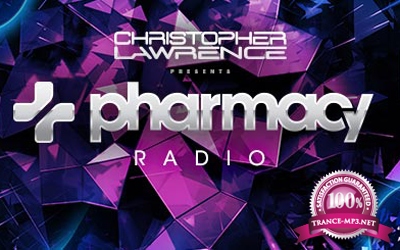 Christopher Lawrence - Pharmacy Radio 016 with guests James West and Neos (2017-12-12)