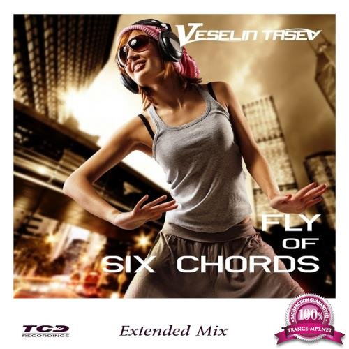 Veselin Tasev - Fly Of Six Chords (2017)