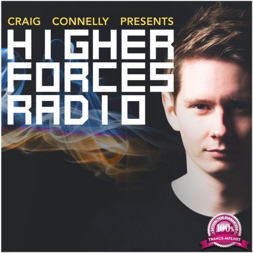 Craig Connelly - Higher Forces Radio 024 (2017-12-10)