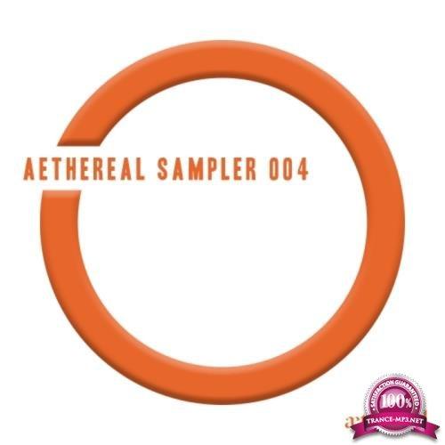 Aethereal Sampler 004 (2017)
