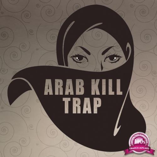 Arab Kill Trap Vol.4 (2017)
