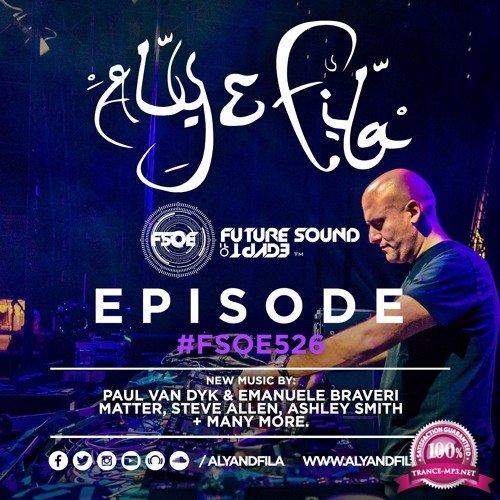 Aly & Fila - Future Sound of Egypt 526 (2017-12-13)