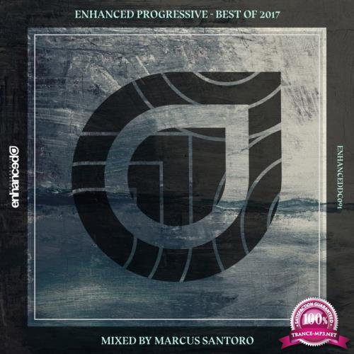 Marcus Santoro - Enhanced Progressive - Best of 2017 (2017)