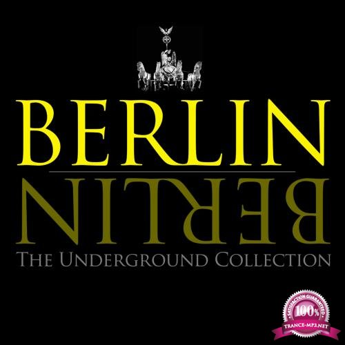 Berlin Berlin - The Underground Collection, Vol. 7 (2017)