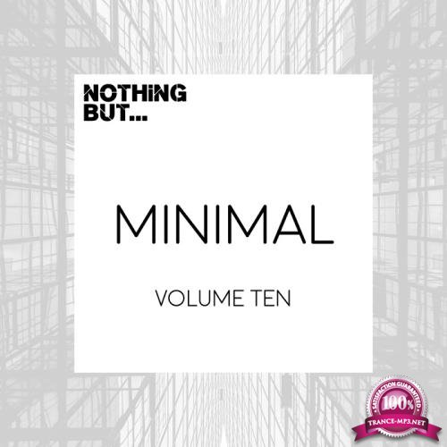 Nothing But... Minimal, Vol. 10 (2017)