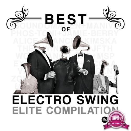 Best of Electro Swing Elite Compilation (2017)