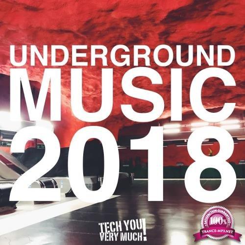 Underground Music 2018 (2017)