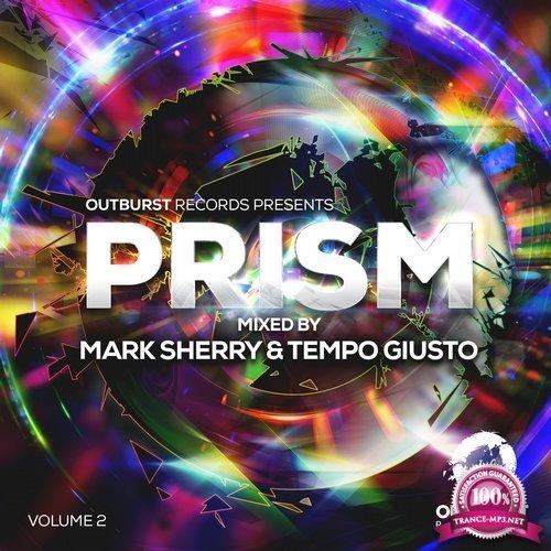 Mark Sherry & Tempo Giust - Outburst Pres. Prism, Vol. 2 (2017) FLAC