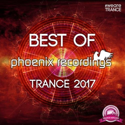 Best of Phoenix Recordings Trance 2017 (2017)