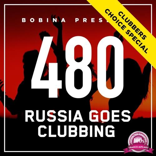 Bobina - Russia Goes Clubbing 480 (2017-12-23)