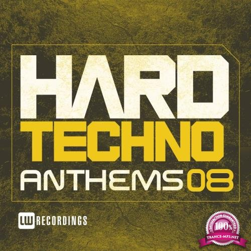 Hard Techno Anthems, Vol. 08 (2017)