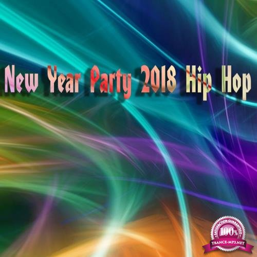 New Year Party 2018 Hip Hop (2017)