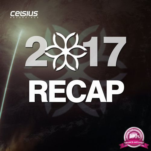 Celsius Recordings - 2017 Recap (2017) FLAC