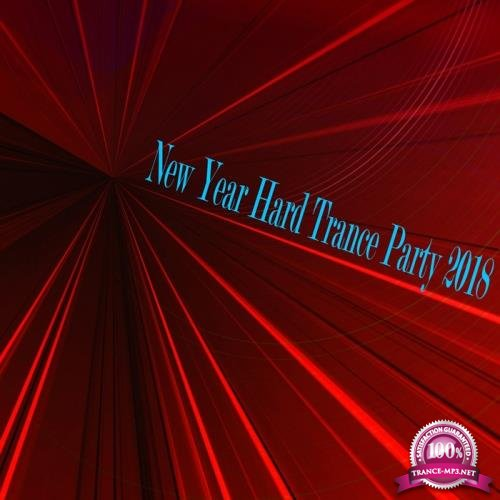 New Year Hard Trance Party 2018 (2017)