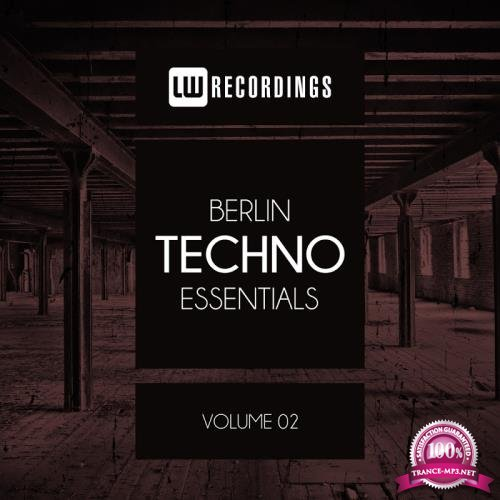 Berlin Techno Essentials, Vol. 02 (2017)