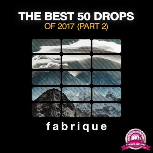 The Best 50 Drops of 2017 Part 2 (2017)