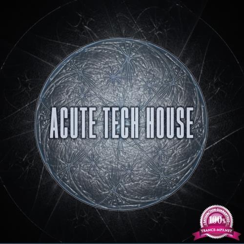 Acute Tech House (2017)
