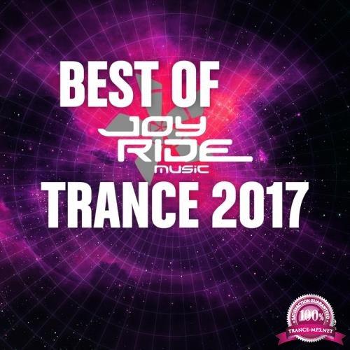 Best Of Joyride Music Trance 2017 (2017)