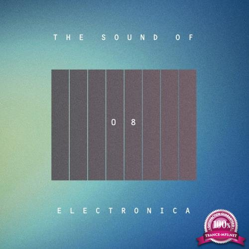 The Sound Of Electronica, Vol. 08 (2017)