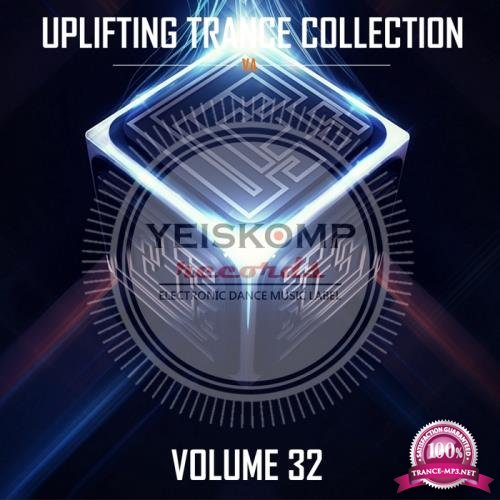 Uplifting Trance Collection By Yeiskomp Records, Vol. 32 (2017)