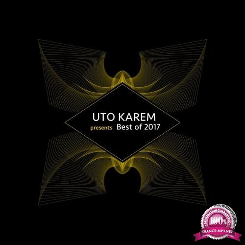Uto Karem presents BEST OF 2017 (2017)