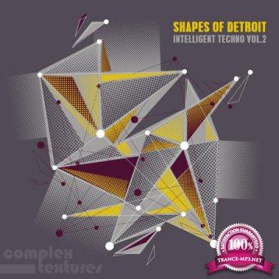 Shapes Of Detroit, Vol. 2 - Intelligent Techno (2017)