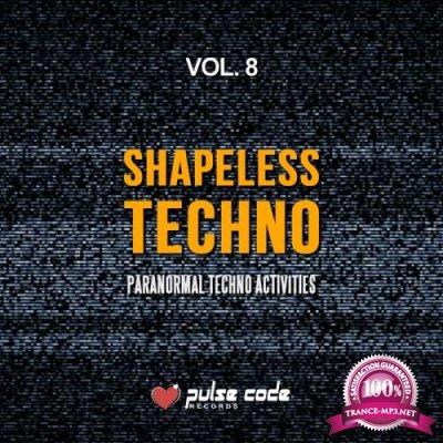 Shapeless Techno, Vol. 8 (Paranormal Techno Activities) (2017)