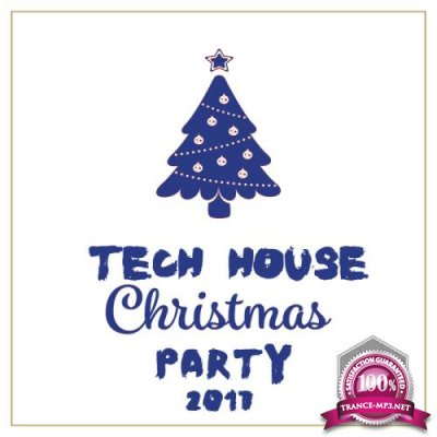 Tech House Christmas Party 2017 (2017)