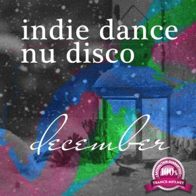 Nu Disco Best Of 2017 - Top 10 Legends and Bestsellers Indie Dance (2017)