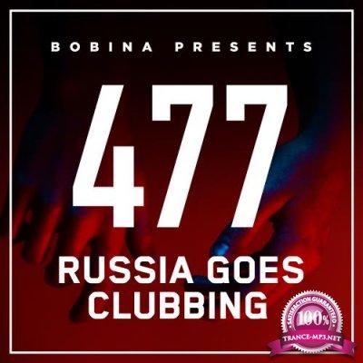 Bobina - Russia Goes Clubbing 477 (2017-12-02)