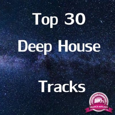 Top 30 Deep House Tracks (2017)