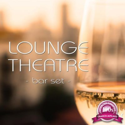 Lounge Theatre: Bar Set (2017)