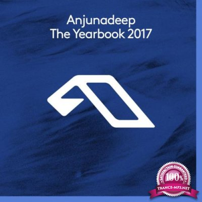 Anjunadeep The Yearbook 2017 (2017) FLAC