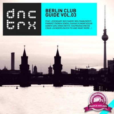 Berlin Club Guide Vol.03 (Deluxe Edition) (2017)