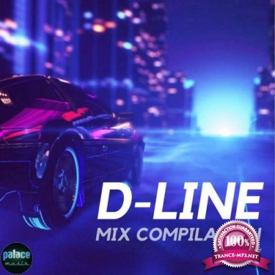 D-Line Compilation Mix 2017 (Mixed by D-Line) (2017)